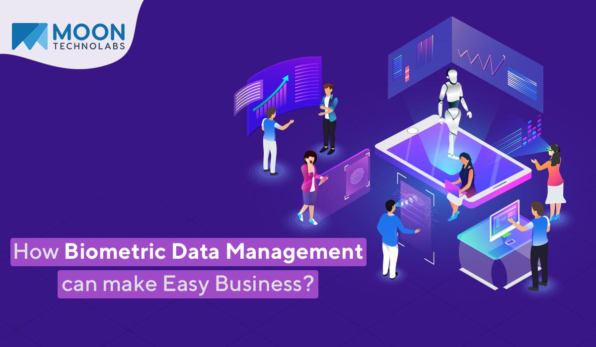 Biometric Data Management