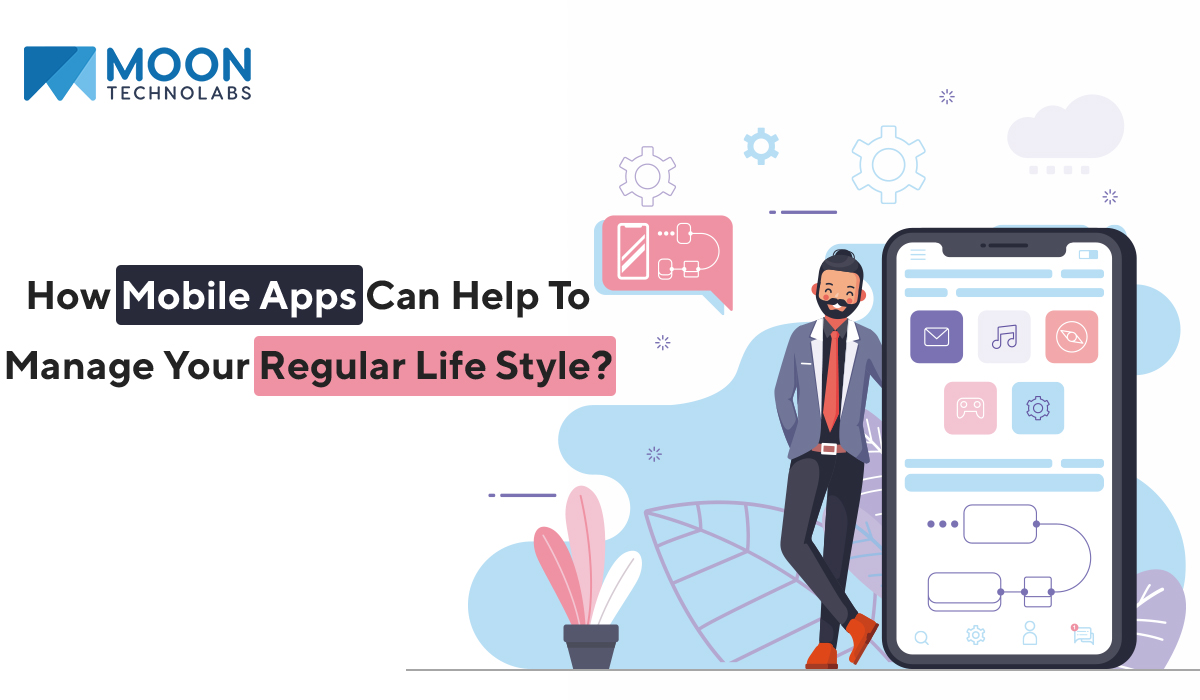 Lifestyle with Mobile Apps