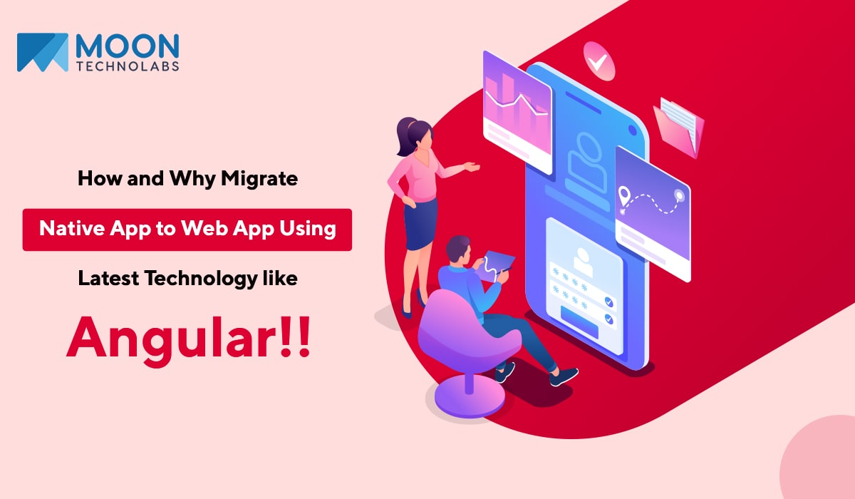 angular for migrating a native app to web app
