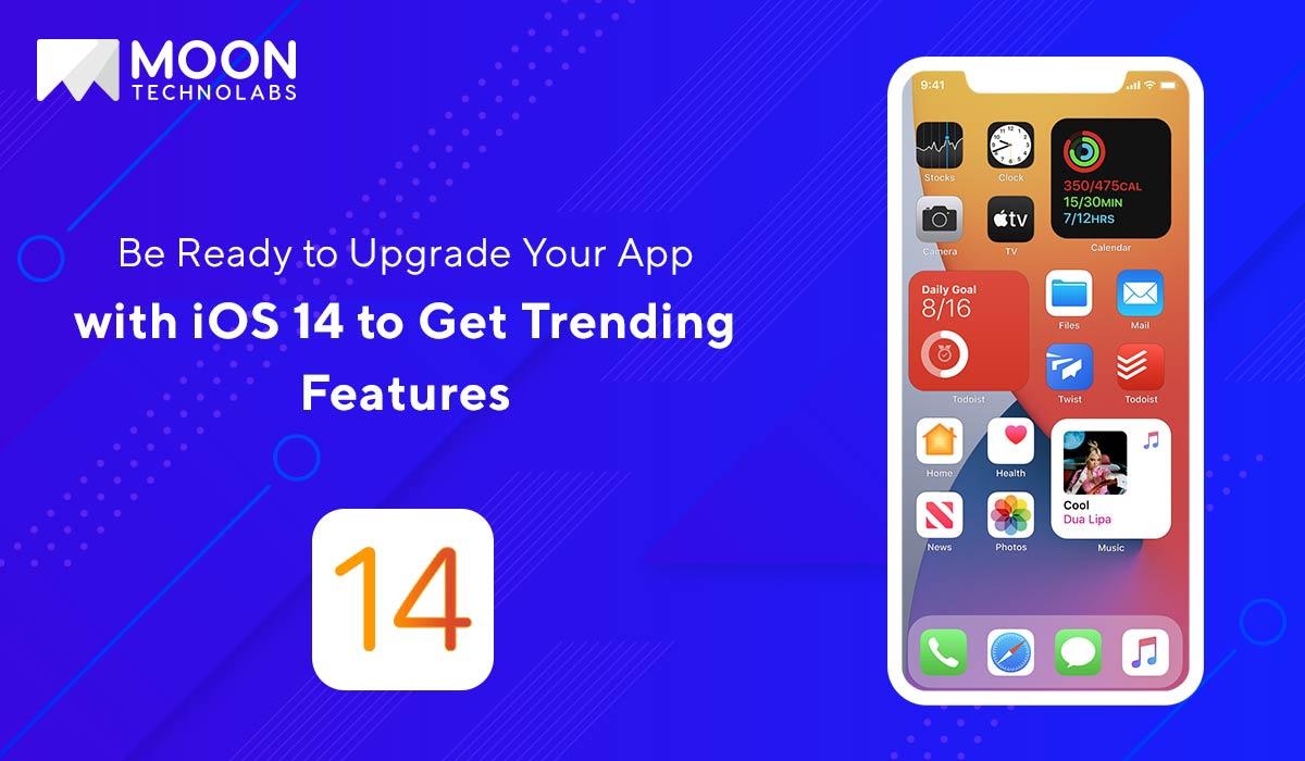 upgrade app with iOS 14