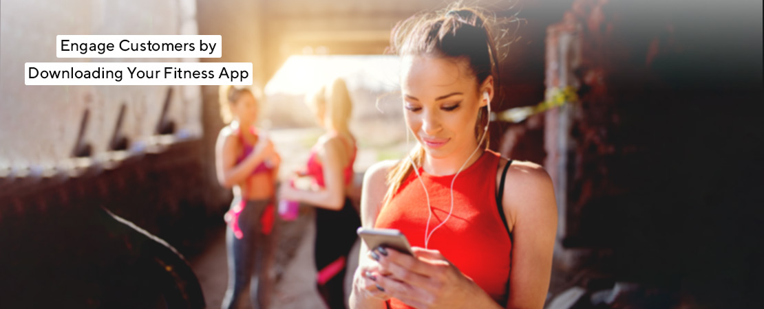 engage your customers using app