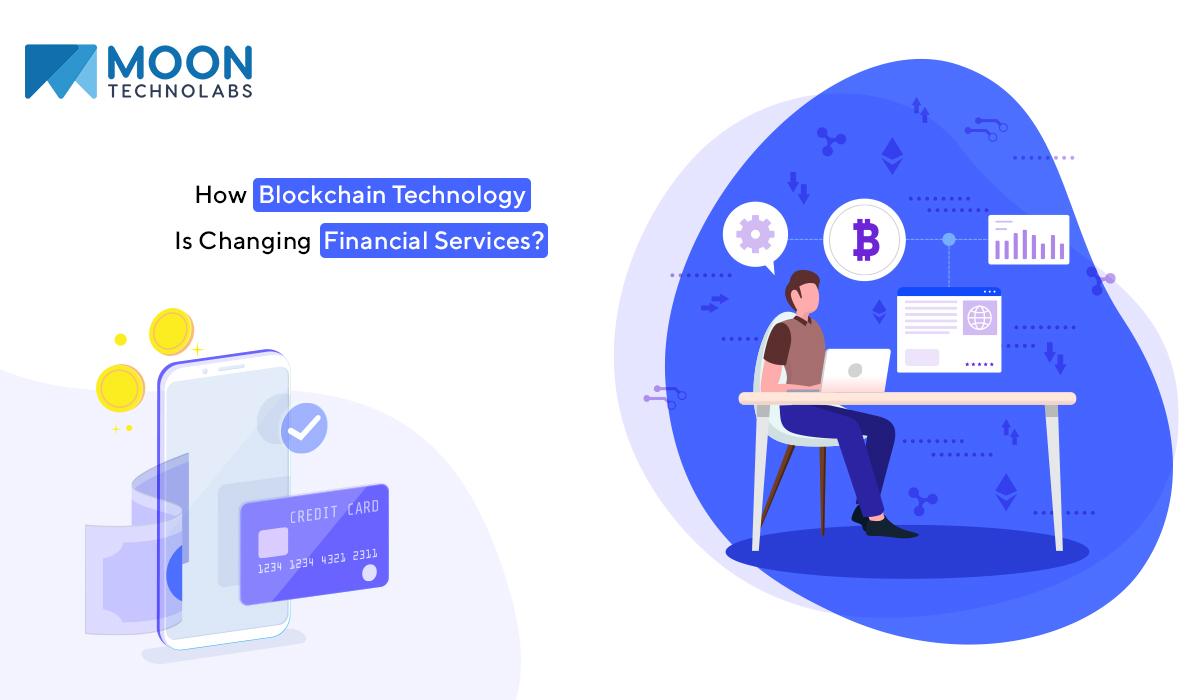 blockchain technology alter financial services