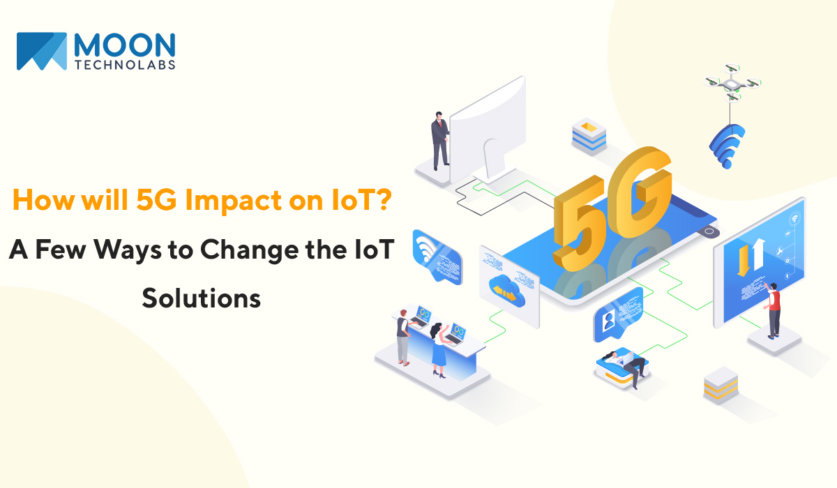 5G impact on IoT