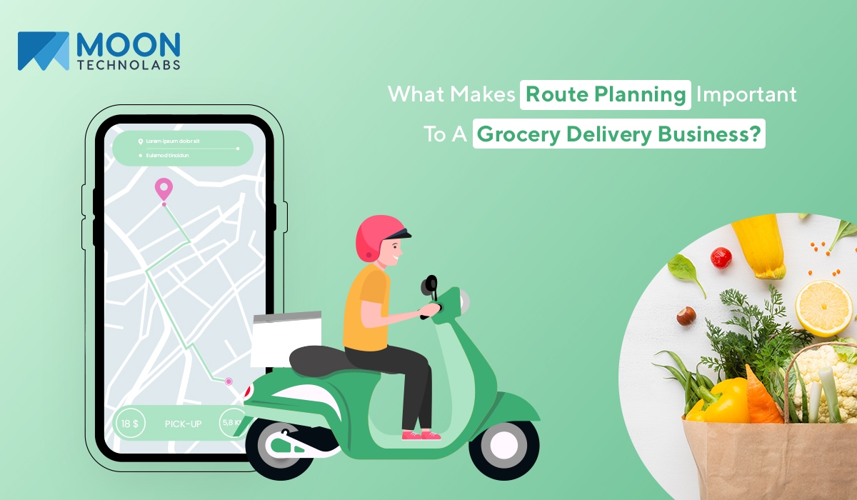 important of route planning to a grocery delivery business