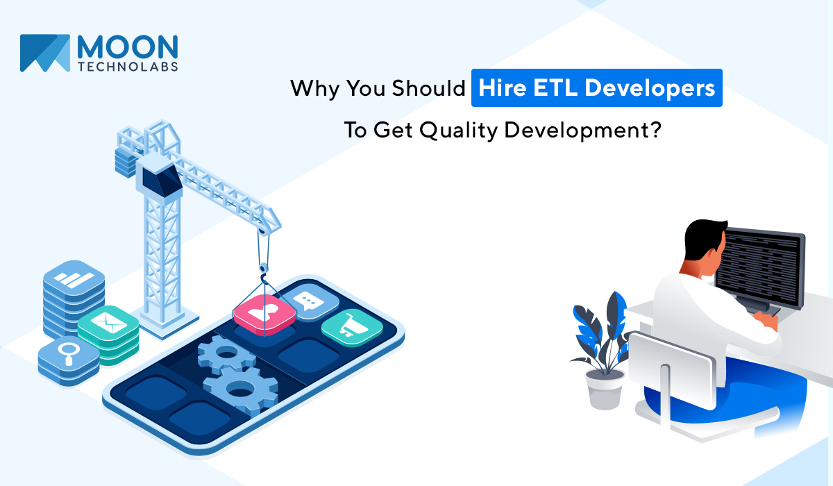 importance of ETL developers