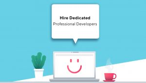 business companies must hire dedicated developers