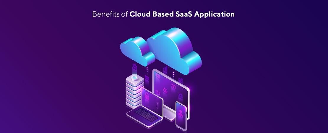 benefits of cloud based SaaS app