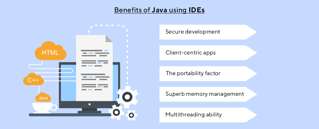 advantages of Java using IDE