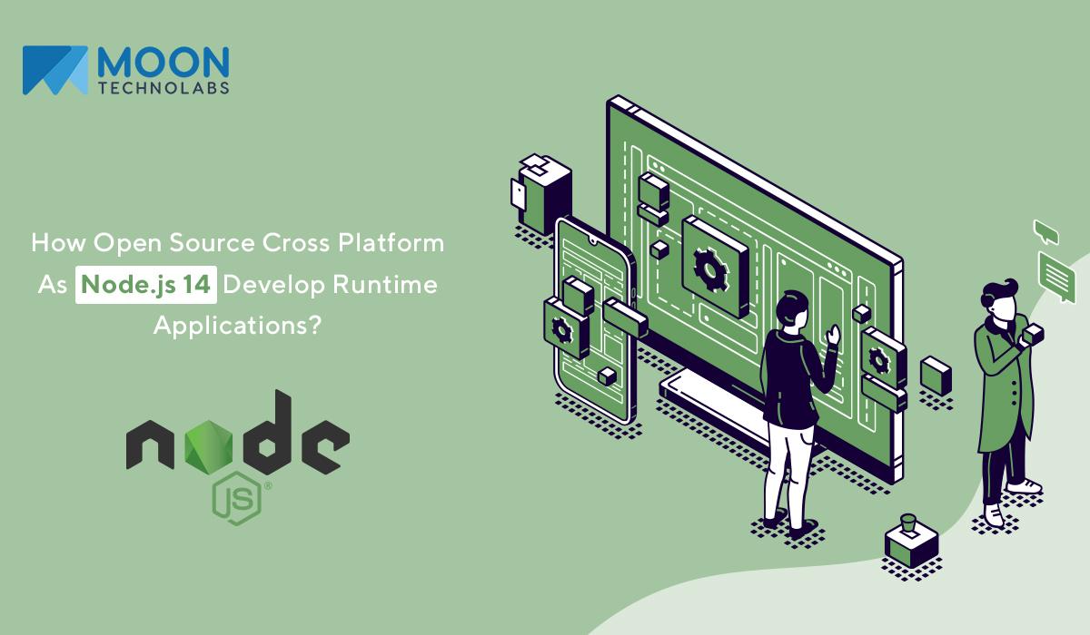node.js 14 for cross platform enterprise app development