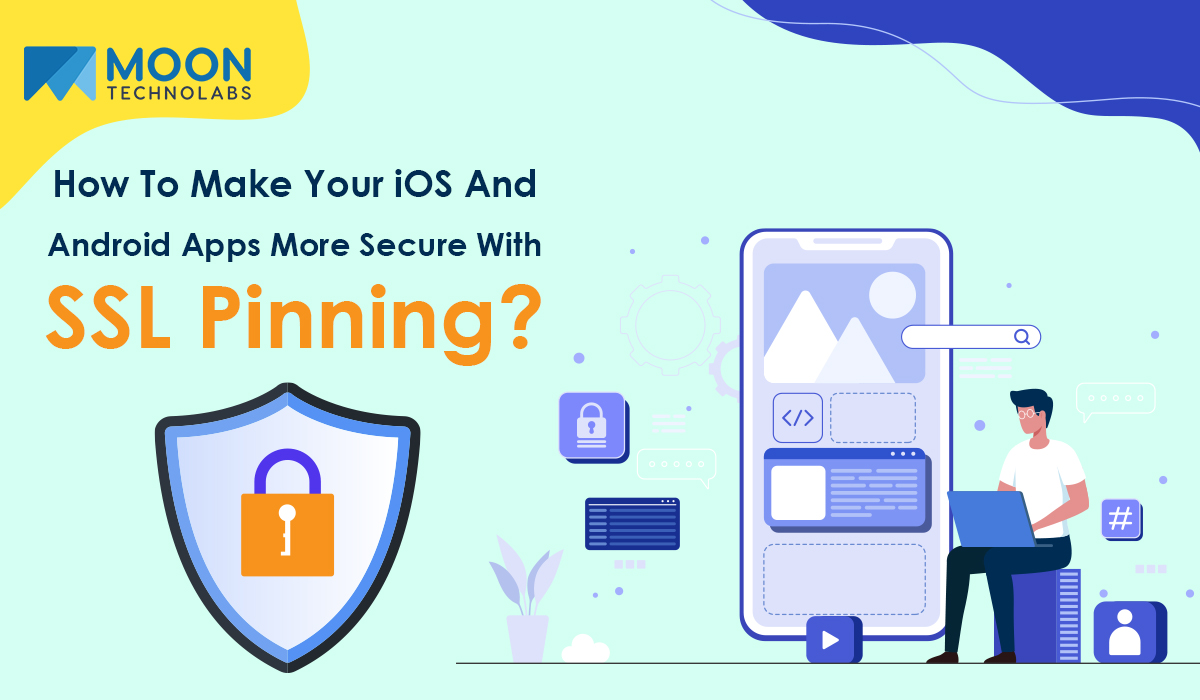 iOS And Android Apps with SSL pinning