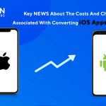 convert iOS app to android app