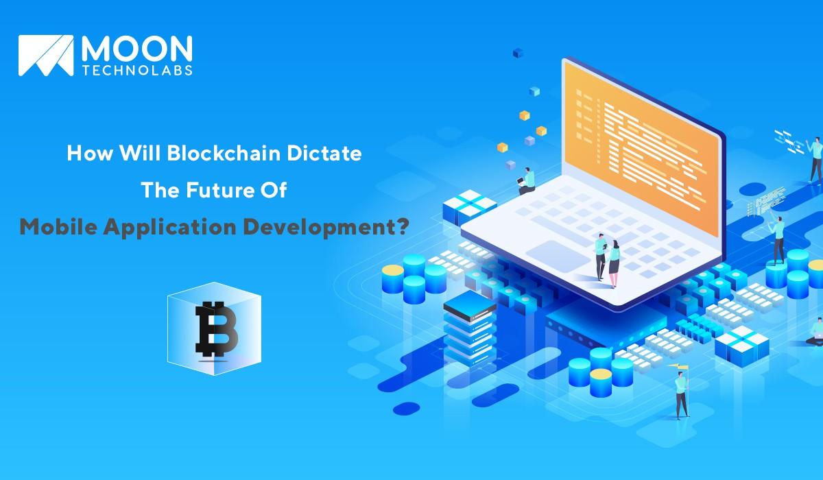 blockchain: future of application development