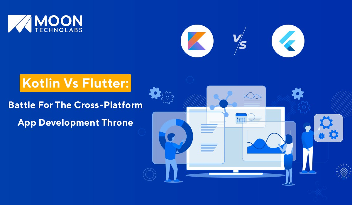 Kotlin vs Flutter: Know Your Choices For Cross-Platform App Development