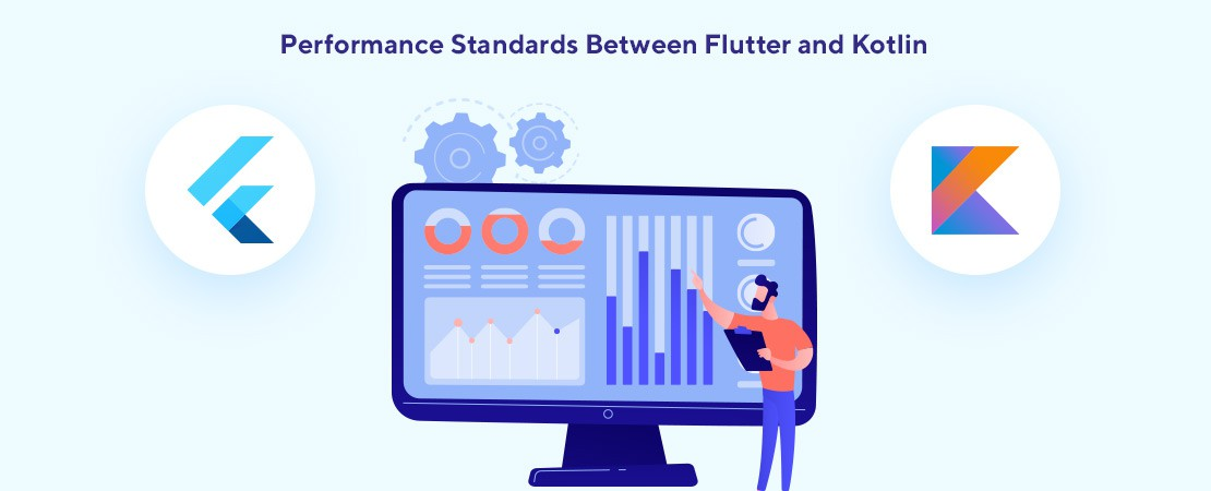 performance standards of Kotlin and Flutter