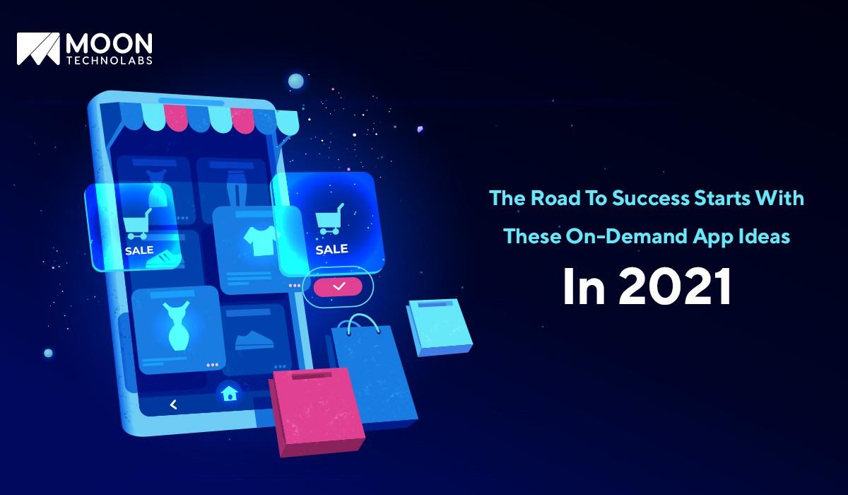 on demand startup ideas in 2021
