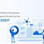 top 8 cross platform frameworks