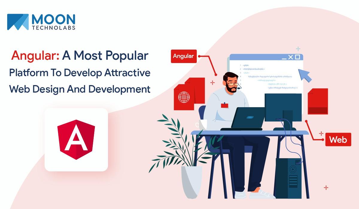 Angular: a most popular platform