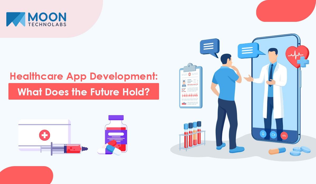 healthcare app development future in 2021
