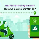 How Food Delivery Apps Proved Helpful During COVID-19?