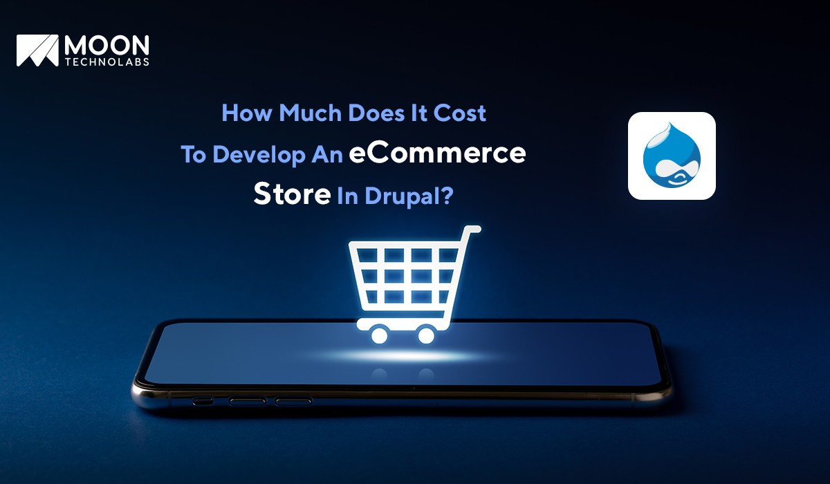 cost to develop a store In Drupal