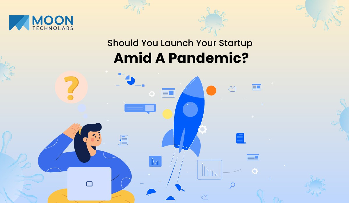 right time to initiate a startup during pandemic
