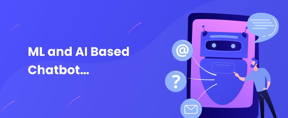Chatbot - ML and AI Based