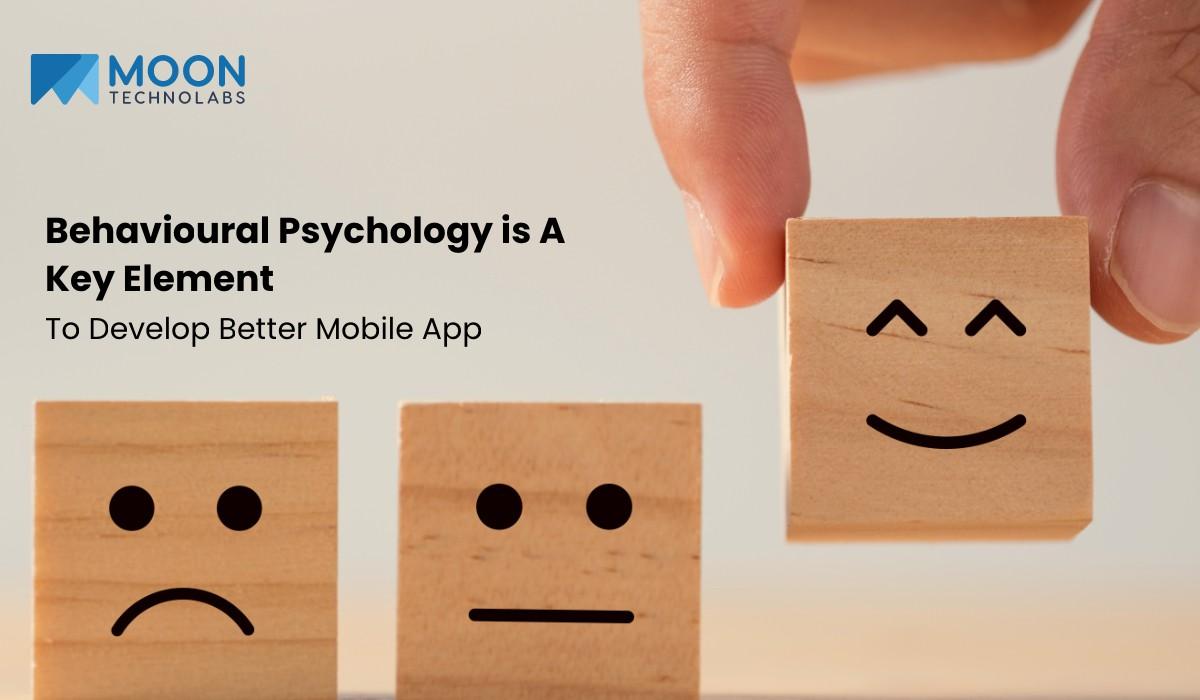 behavioural psychology to develop mobile app