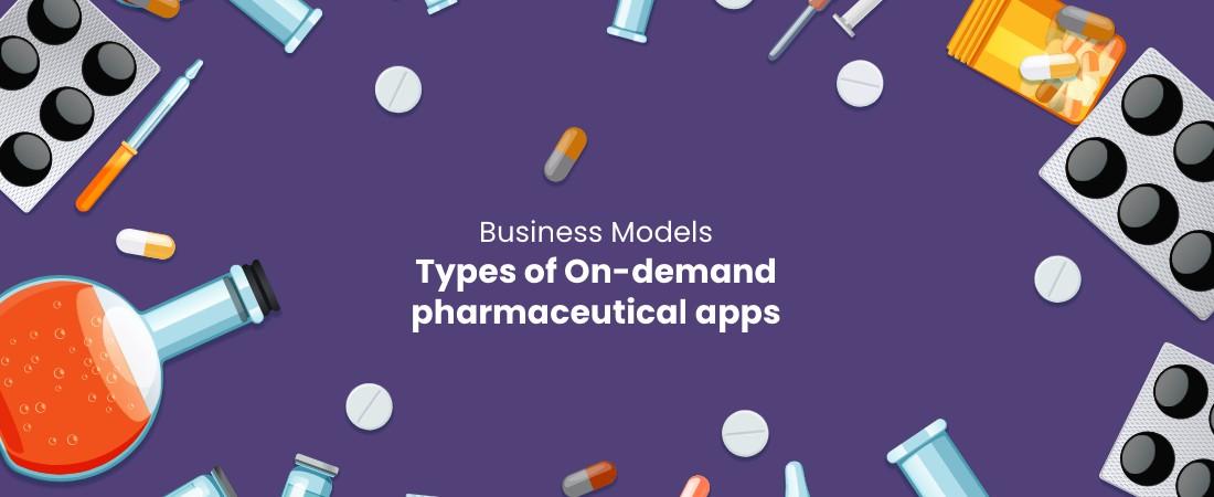 business model types of pharmaceutical apps