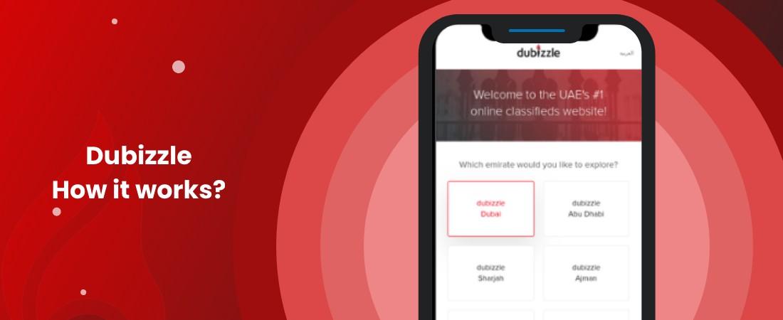 how it works Dubizzle application