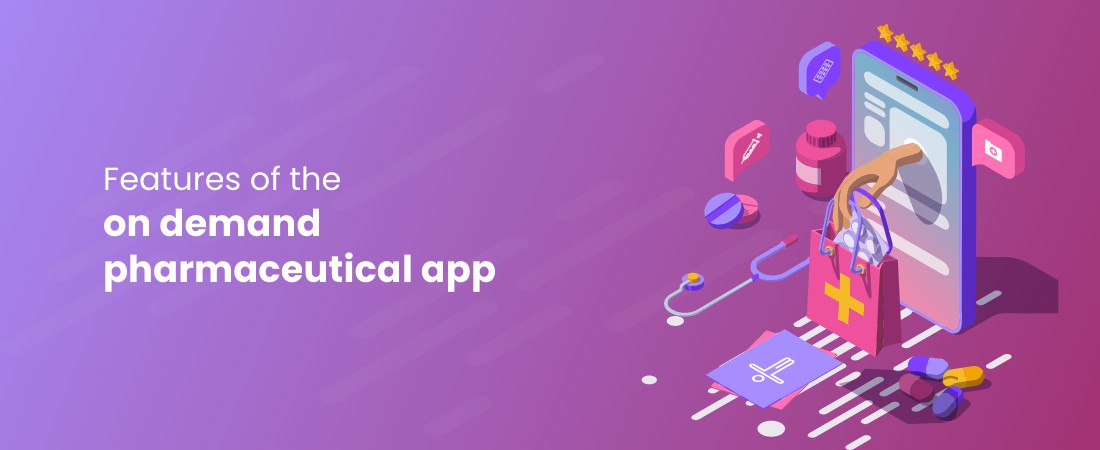 features of pharmaceutical app