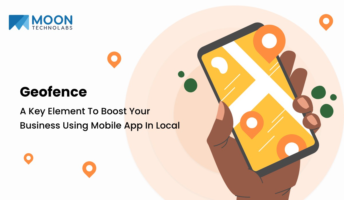 geofence - key element for local business