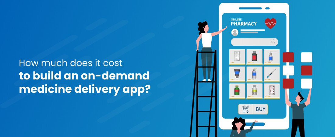 cost of medicine delivery app