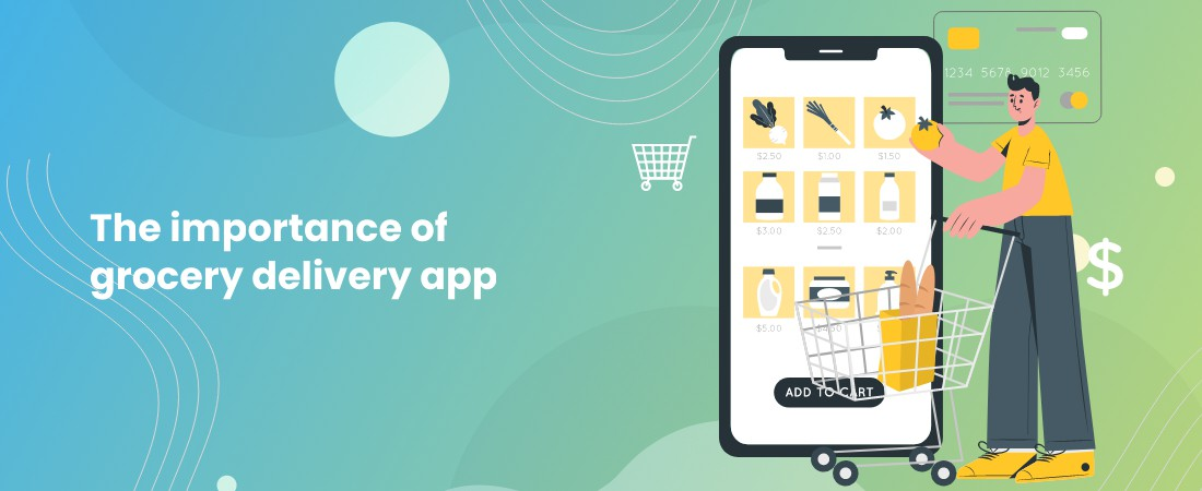importance of grocery delivery app