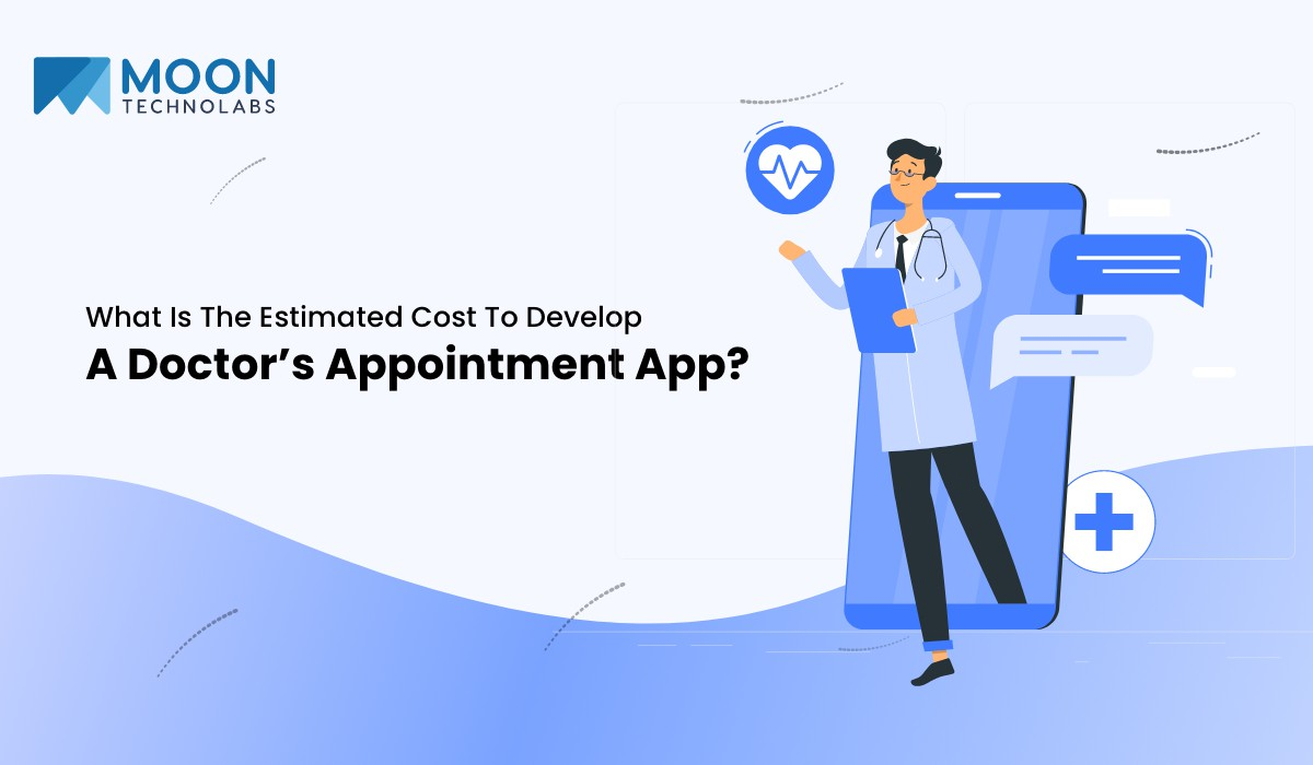 cost to develop doctors' appointment app