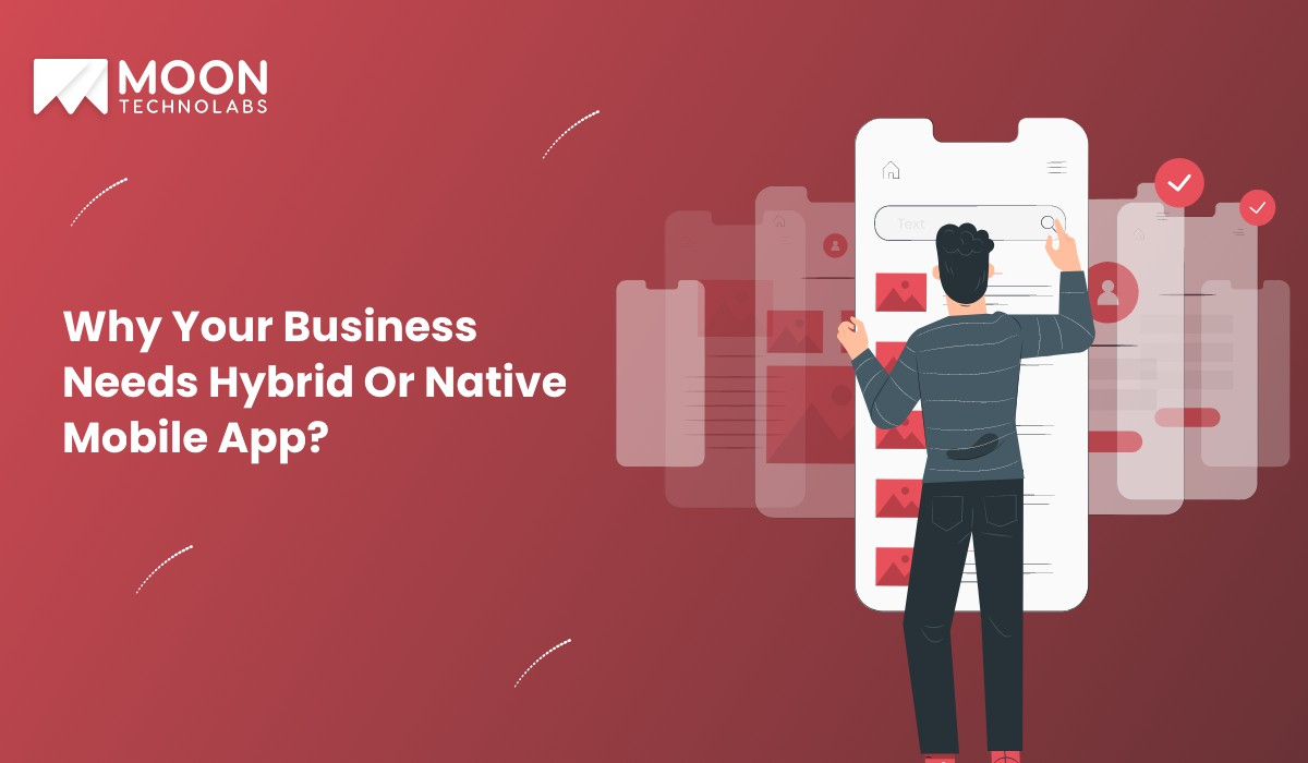 business needs hybrid or native mobile apps