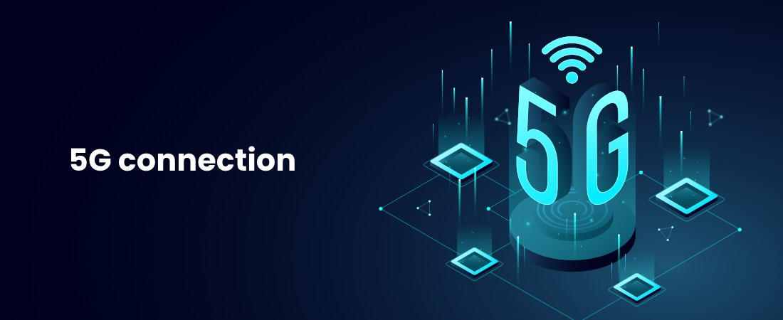 benefits of 5G connection