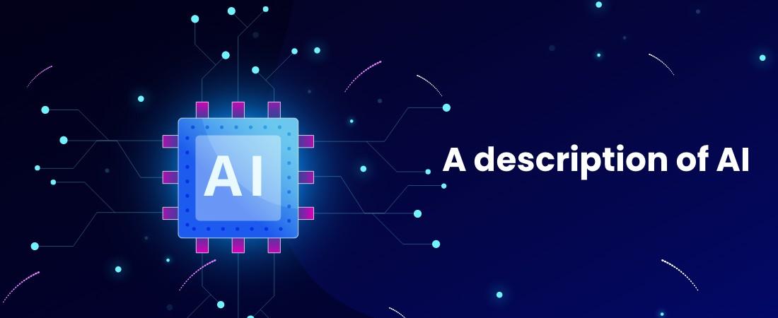 description of AI
