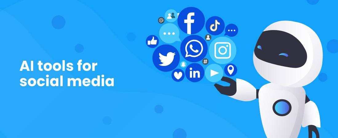 benefits of AI tools for social media