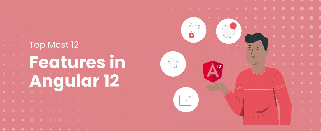 12 features of Angular 12