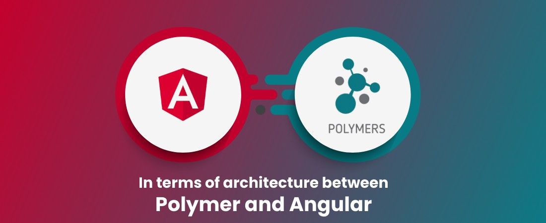architecture between polymer and angular