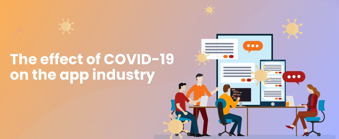 effect of COVID-19 on the app industry