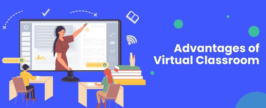 benefits of virtual classroom
