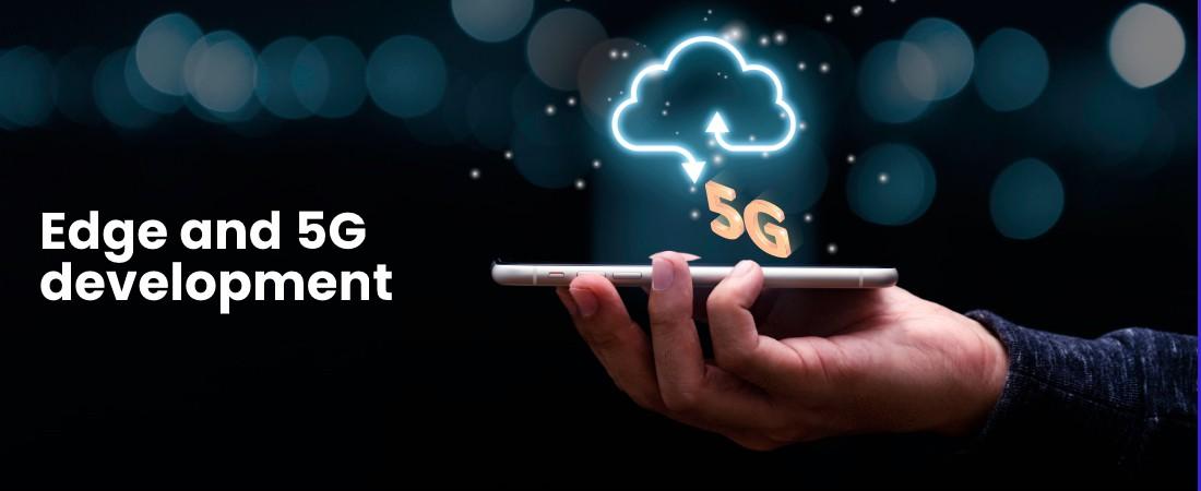 telecommunication edge and 5G app development