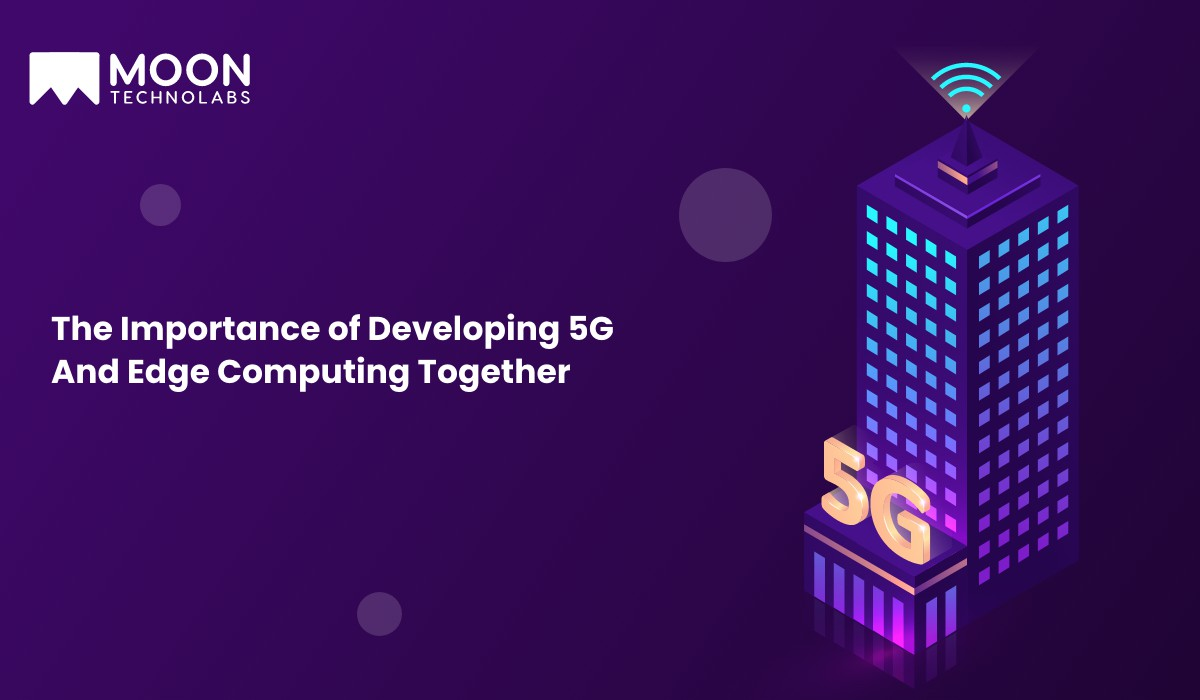importance of developing 5G based computing app