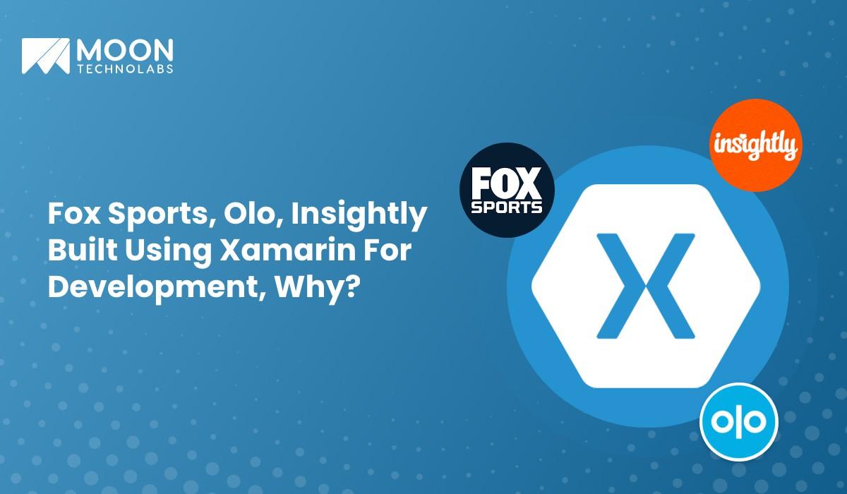 Fox Sports, Olo, Insightly uses xamarin