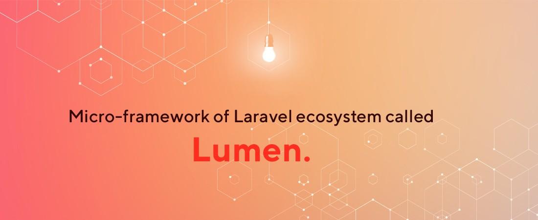 Lumen: Micro framework of laravel