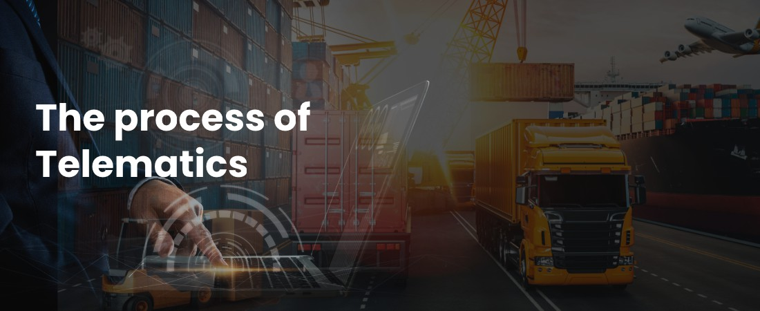 know about process of telematics