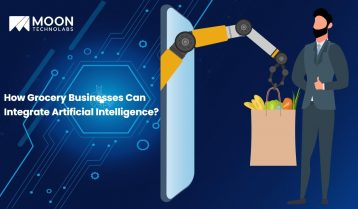 How Grocery Businesses Can Integrate Artificial Intelligence?