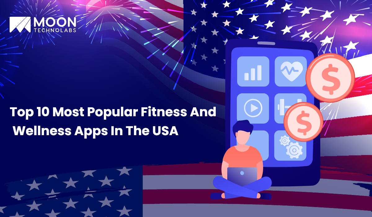 top rated fitness and wellness app development company - Moon Technolabs