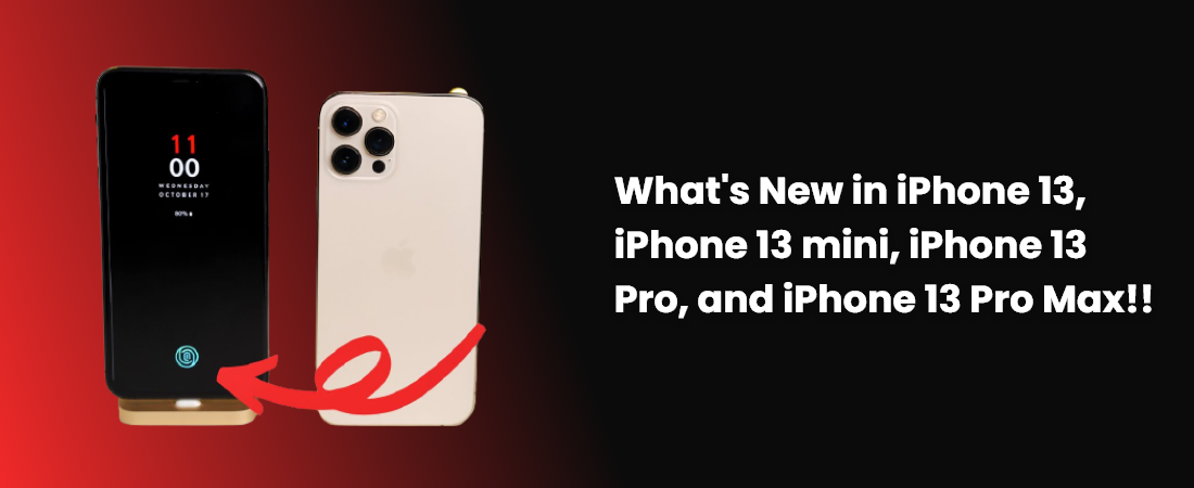 What's New in iPhone 13, iPhone 13 mini, iPhone 13 Pro, and iPhone 13 Pro Max!! - Moon Technolabs